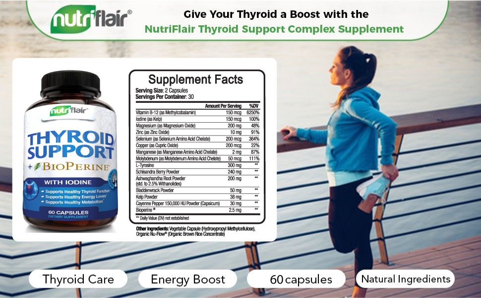 NutriFlair thyroid support iodine bioperine adrenal support energy weight loss metabolism function