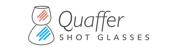 Quaffer shot glasses