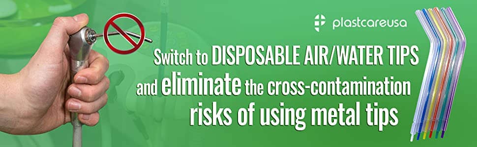 plastcare disposable air water tips eliminate cross contamination metal tips risks