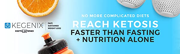 Kegenix real ketones reach ketosis faster than fasting and nutrition alone no more complicated diets