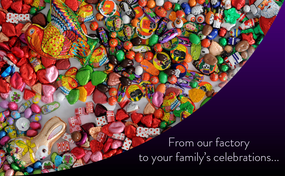 From our factory to your family's celebrations