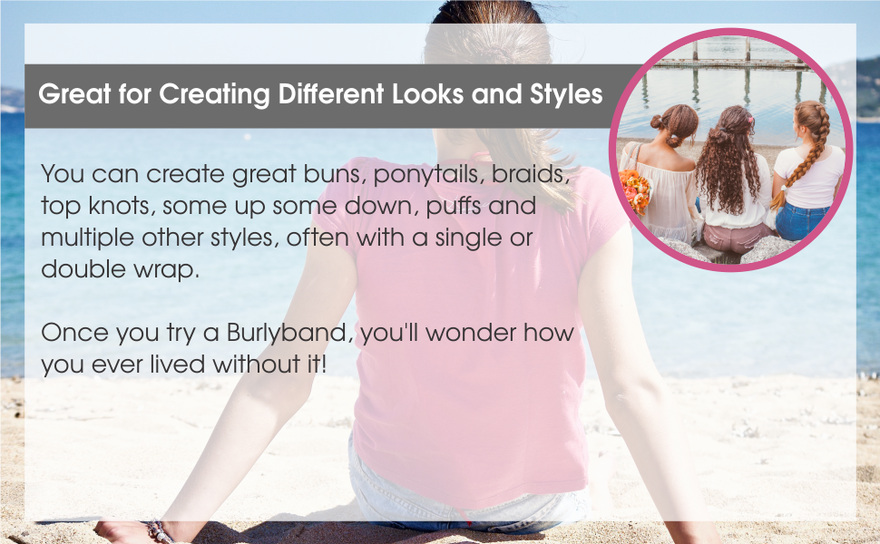 Different looks and styles with Burlybands