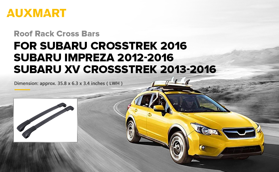 AUXMART Roof Rack Cross Bars For Subaru Crosstrek 2016 Subaru Impreza  2012 2016 Subaru XV Crossstrek 2013 2016