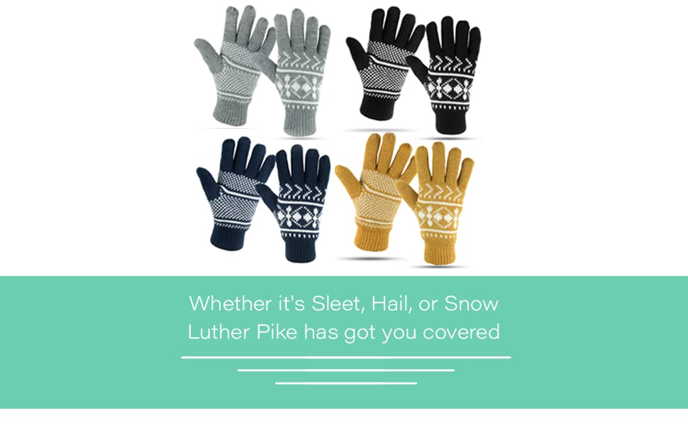 Whether it's Sleet, Hail, or Snow - Luther Pike has got you covered