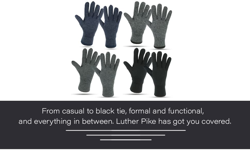 From casual to black tie formal & functional and everything in between. Luther Pike has you covered