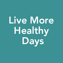Live More Healthy Days