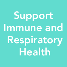 Support Immune and Respiratory Health