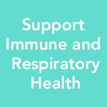 Support Immune and Respiratory Health