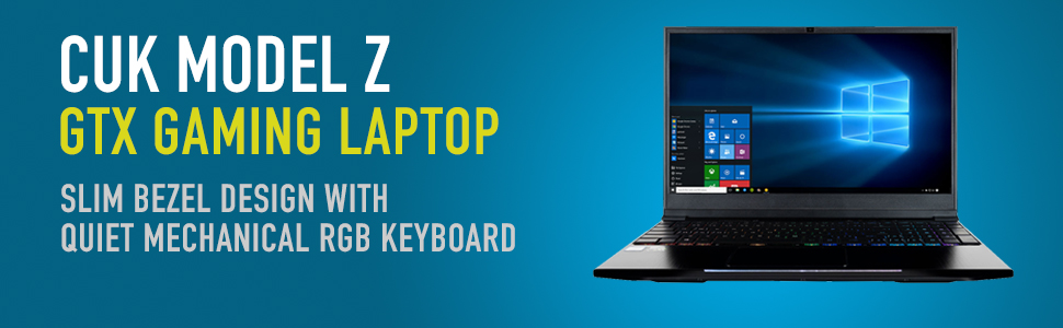 CUK Model Z GTX 1060 Gaming Laptop with RGB Keyboard