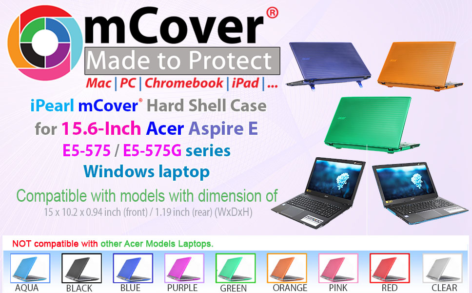 Designed to fit perfectly with the 15.6-inch Acer Aspire E 15 E5-575 / E5-575G series Windows Laptop