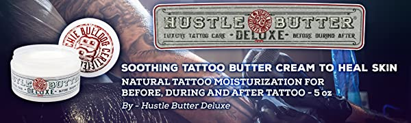 Hustle Butter Deluxe Tattoo Care Cream