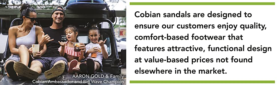 Cobian sandals are designed to ensure our customers enjoy quality comfort based footwear.