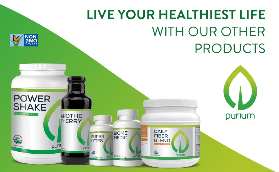 Live your healthiest life with our other products.