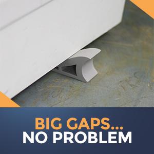 Big Gaps… No Problem