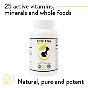 Bottle of PreNatal Brilliance, 25 active vitamins,  minerals + whole foods, natural, pure and potent