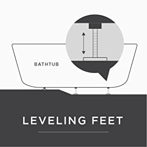 Leveling feet to adjust the tub to the correct height and on uneven floors and keep the tub level