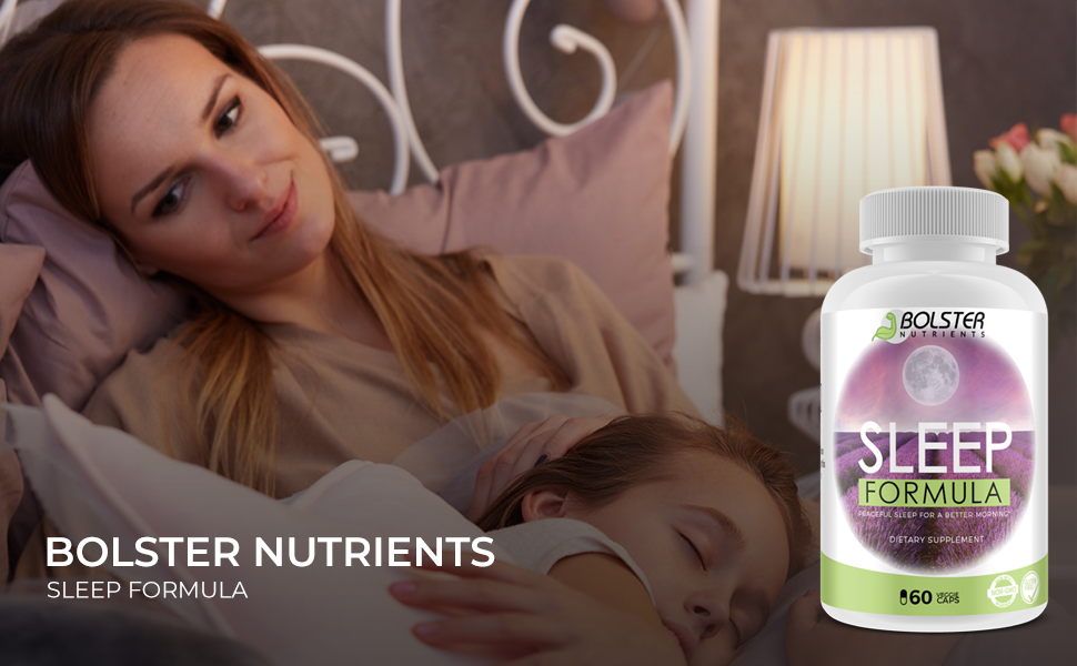 Bolster Nutrients Sleeping Pills and Supplements Formula