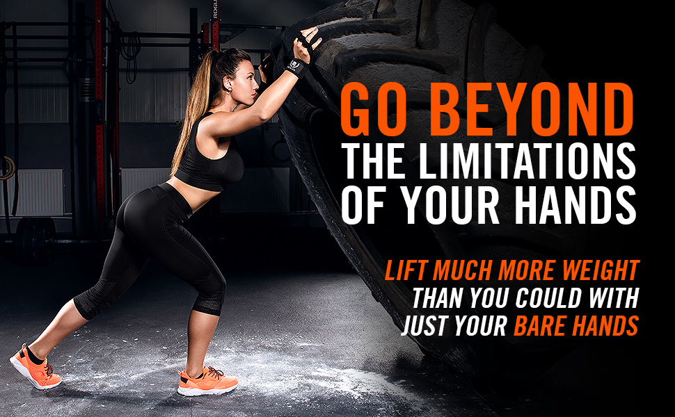 go beyond the limitations of your hands lift much more weight than you could with just your hands