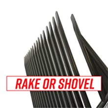 """Angled close-up of rake prongs. Text reads """"Rake or Shovel"""" in red letters inside a white box."""