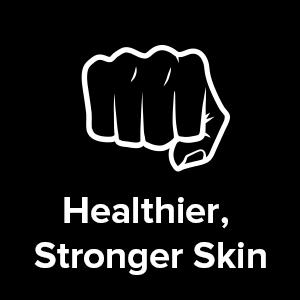 Healthier, Stronger Skin