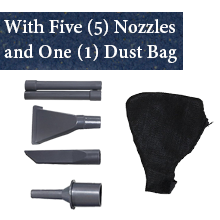 With Five (5) Nozzles and One (1) Dust Bag