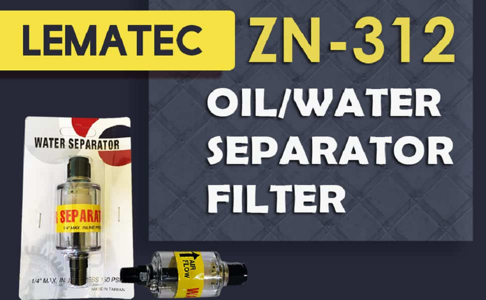 Achieve Perfectly Treated Air with Lematec ZN-312 Oil/Water Separator Filter