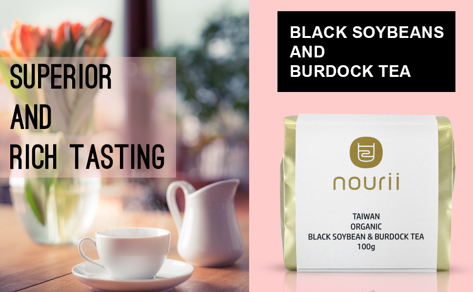Superior and Rich Tasting Black Soybeans and Burdock Tea