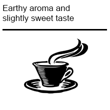 Earthy aroma and slightly sweet taste
