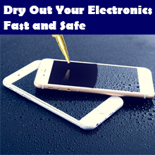 Dry Out Your Electronics Fast and Safe