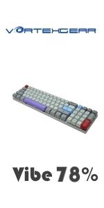 Vortexgear Vibe 78% keyboard mechanical gaming device Vortex Vibe