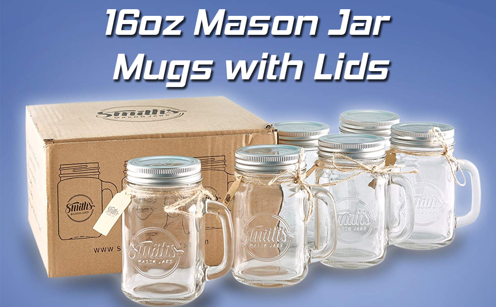 Smiths Mason Jars, Jar Mugs