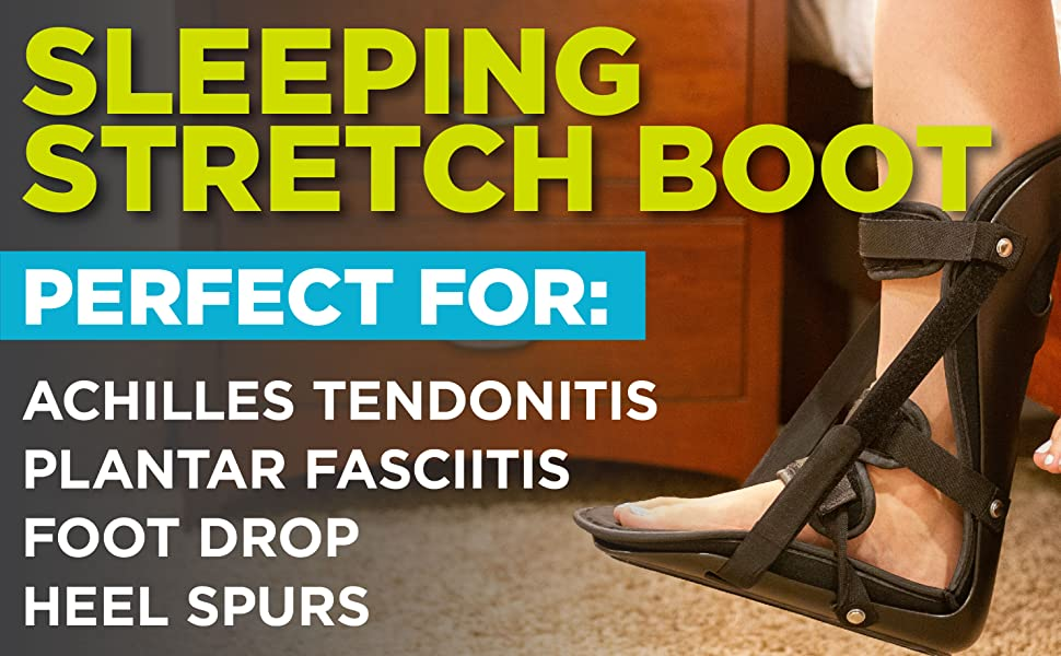 our sleeping stretch boot is perfect for achilles tendonitis and heel spurs