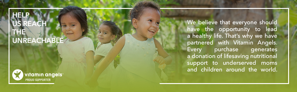 Proud supporter of Vitamin Angels. Help us to reach the unreachable.