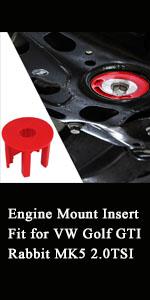 Engine Mount Insert Fit for VW Golf GTI Rabbit MK5 2.0TSI