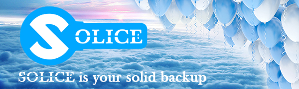 SOLICE is your solid backup