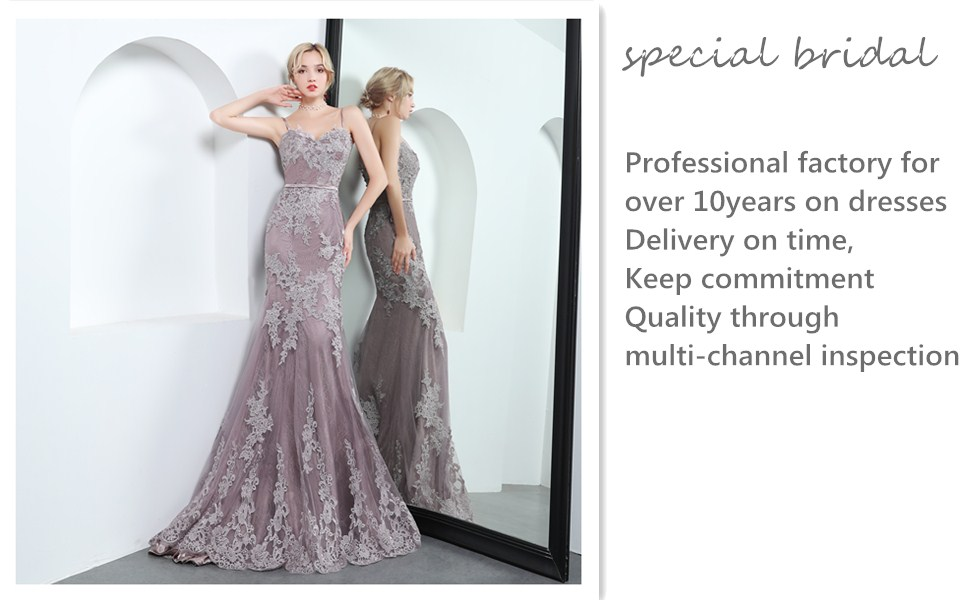Special Bridal is a manufacturer that has been focusing on dresses for more than 10 years.