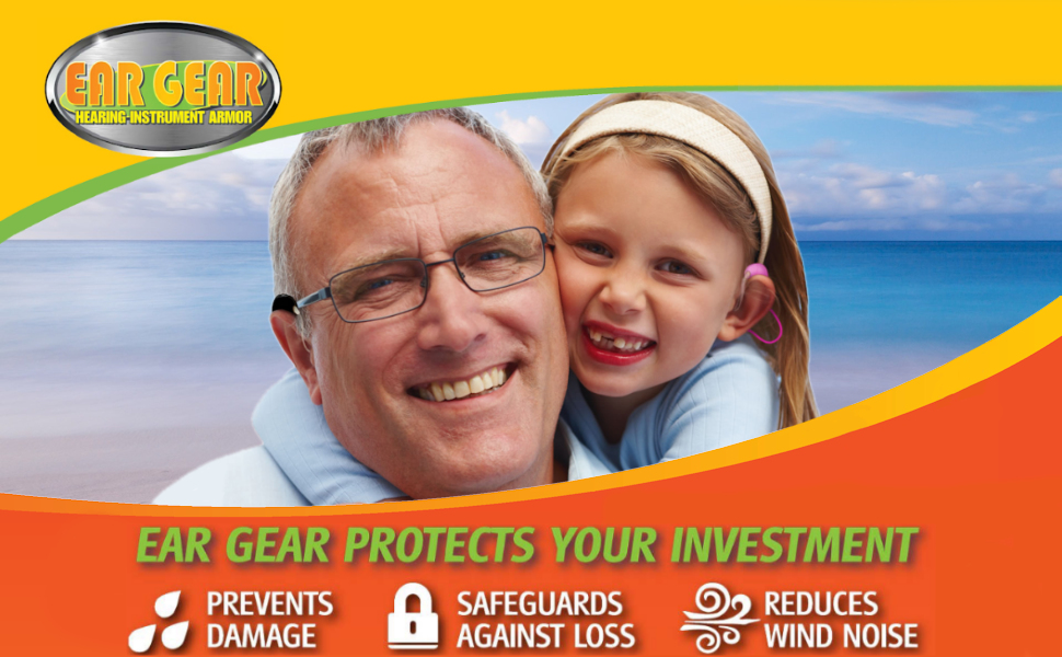 Ear Gear protection for hearing aids