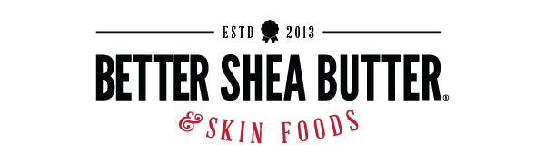 Better Shea Butter