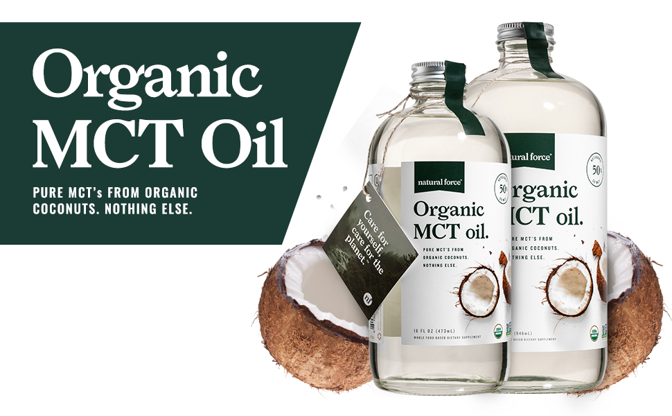 natural force organic mct oil is made from pure coconut mcts and nothing else