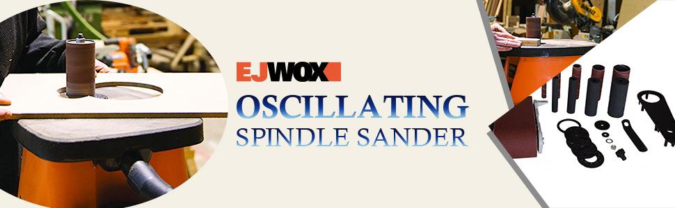 EJWOX spindle sander