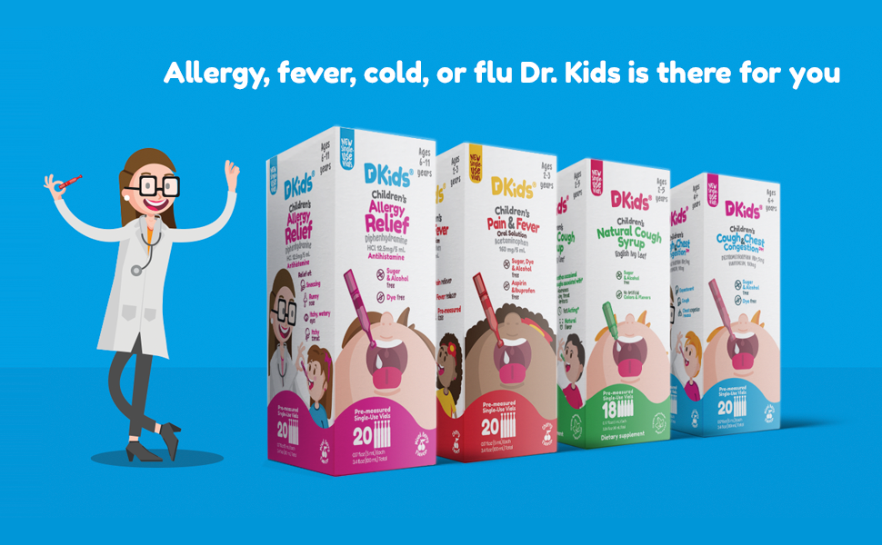 Allergy, fever, cold, or flu Dr. Kids is there for you