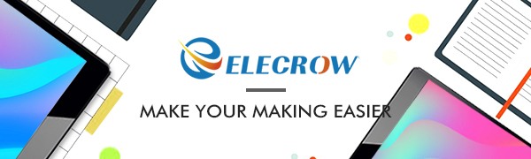 ELECROW - MAKE YOUR MAKING EASIER