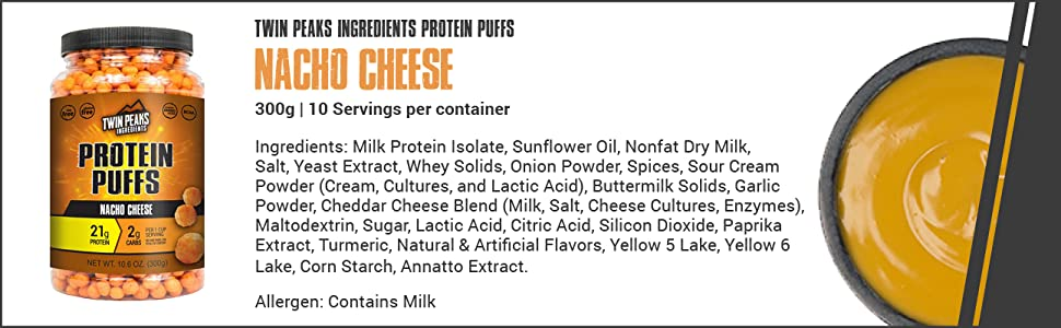 Twin Peaks Ingredients Nacho Cheese Protein Puffs