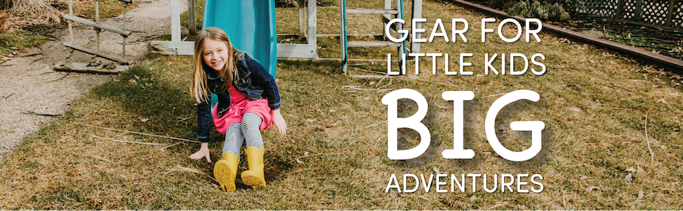 Gear for Little Kids Big Adventures