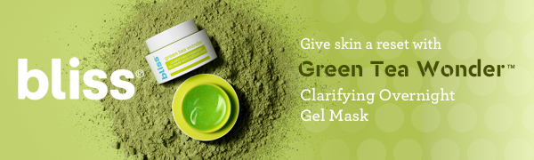 Bliss: Give skin a reset with Green Tea Wonder Clarifying Overnight Gel Mask