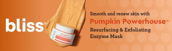 Bliss. Smooth and renew skin with Pumpkin Powerhouse Resurfacing & Exfoliating Enzyme Mask
