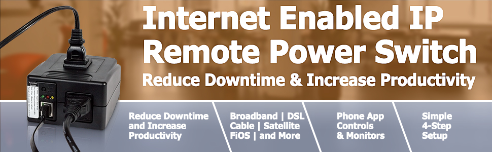 Internet Enabled IP Remote Power Switch - Reduce Downtime & Increase Productivity