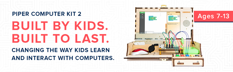 piper computer kit 2 built by kids built to last changing the way kids learn and interact computers