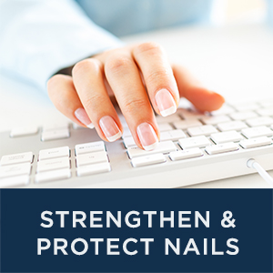 Strengthen & Protect Nails