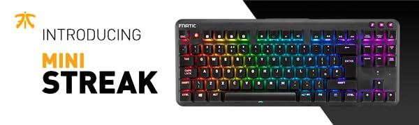Fnatic miniSTREAK Pro Gaming Mechanical Tenkeyless Esports Keyboard